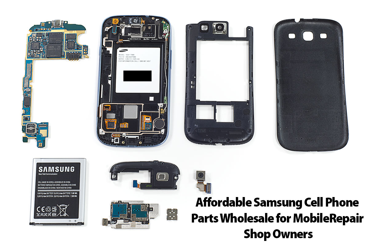 Affordable Samsung Cell Phone Parts Wholesale for Mobile Repair Shop Owners
