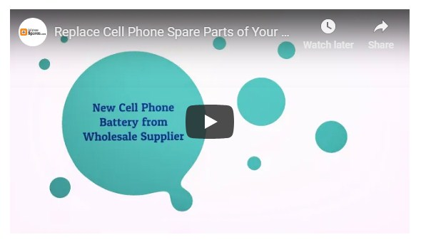 Replace Cell Phone Spare Parts Of Your Samsung Mobile To Save Money!